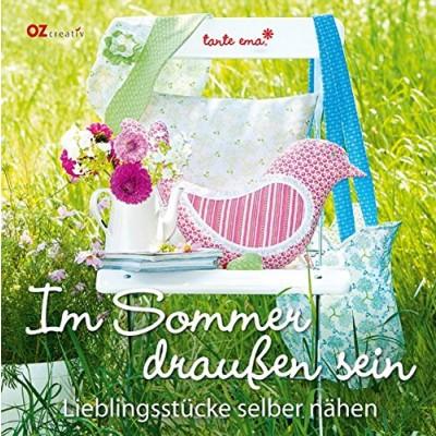 OZ creativ Im Sommer draußen sein - Lieblingsstücke selber nähen, tante erna*