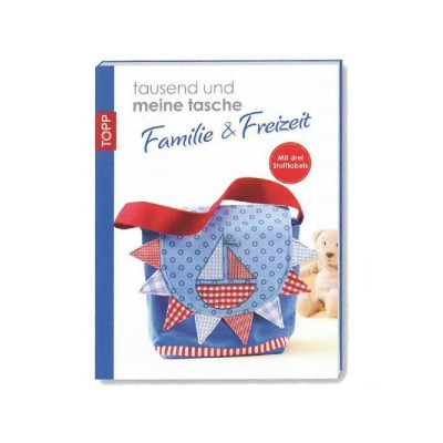 Topp tausend und meine tasche - Familie und Freizeit von Julia Korff