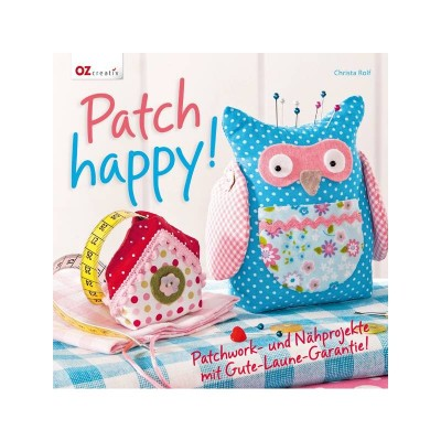 Patch Happy! Schönes Patchworkbuch